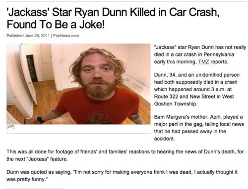 Ryan Dunn ist doch nicht tot. Oder?